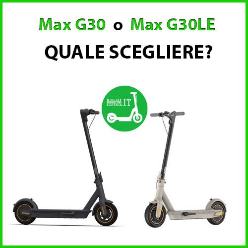 quale scegliere tra il ninebot max g30 e il ninebot max g30 le